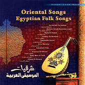Oriental Songs. Egyptian Folk Songs